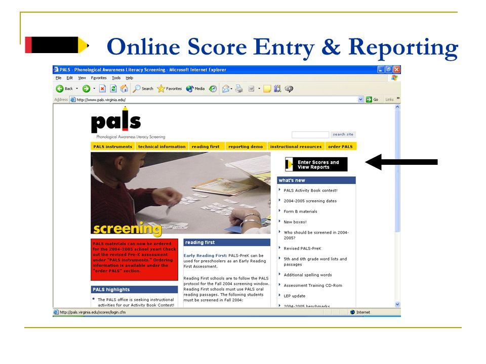 Activities for Teachers PALS Web site Instructional resources http://pals.virginia.edu