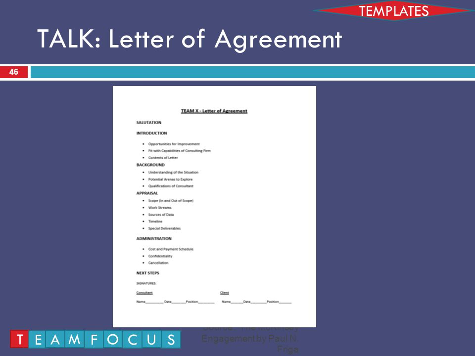 TALK: Letter of Agreement 46 TEMPLATES Source: The McKinsey Engagement by Paul N.