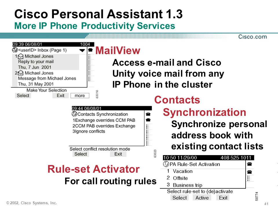 41 © 2002, Cisco Systems, Inc. Cisco Personal Assistant 1.3 More IP Phone Productivity Services Contacts Synchronization Synchronize personal address