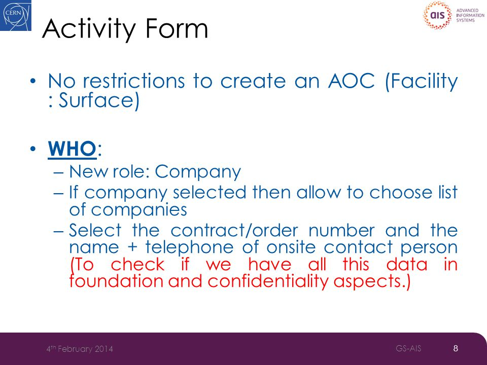 Activity Form WHERE: – Import all surface locations to IMPACT schema.