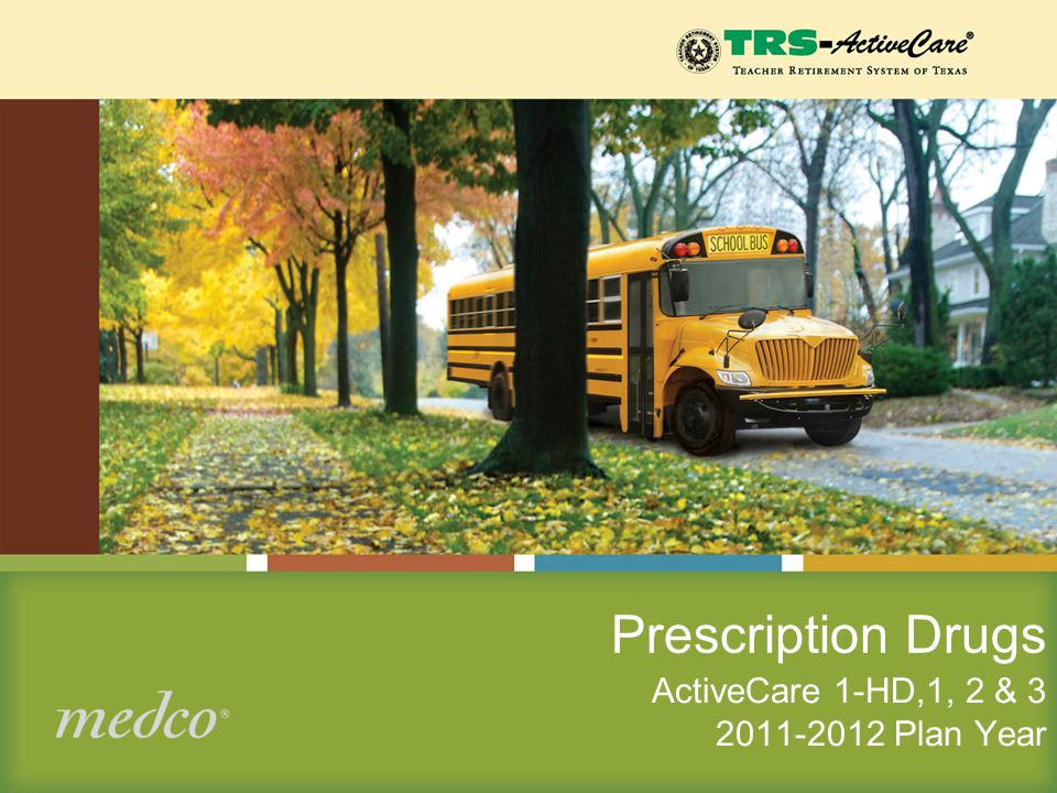 Prescription Drugs ActiveCare 1-HD,1, 2 & 3 2011-2012 Plan Year