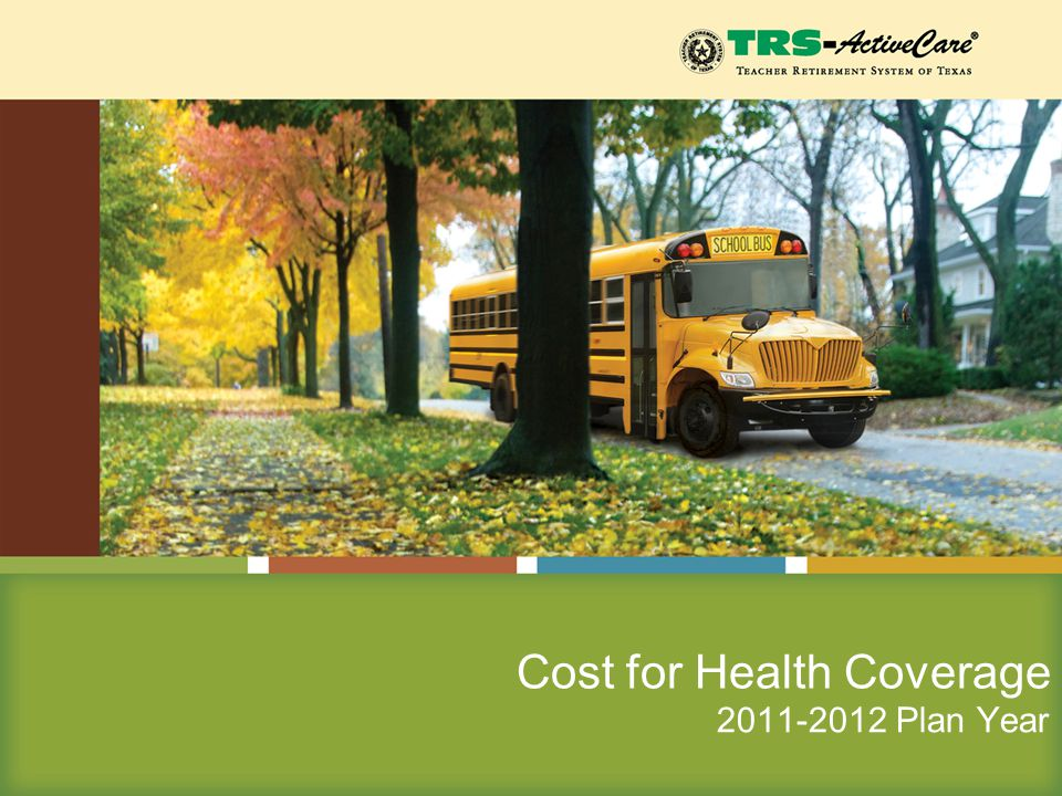 2011-2012 Plan Year Cost for Health Coverage