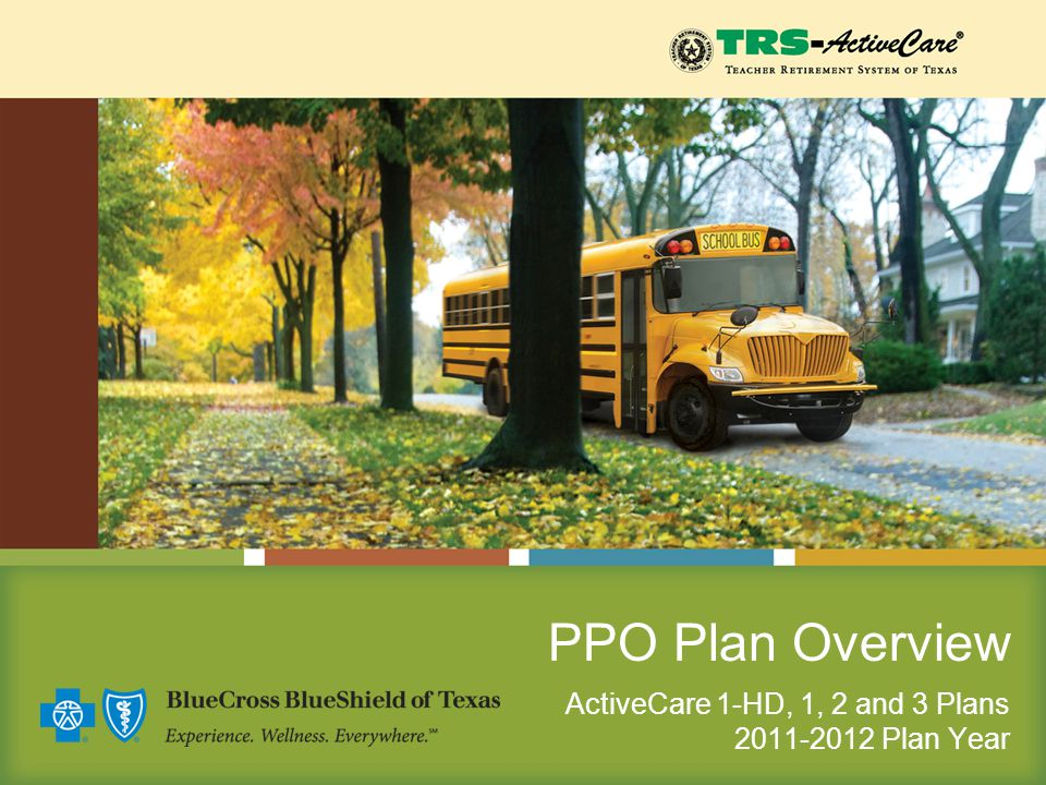 PPO Plan Overview ActiveCare 1-HD, 1, 2 and 3 Plans 2011-2012 Plan Year