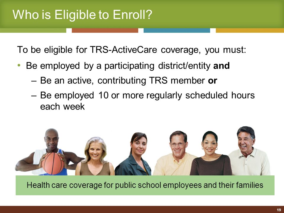 Who is Eligible to Enroll.