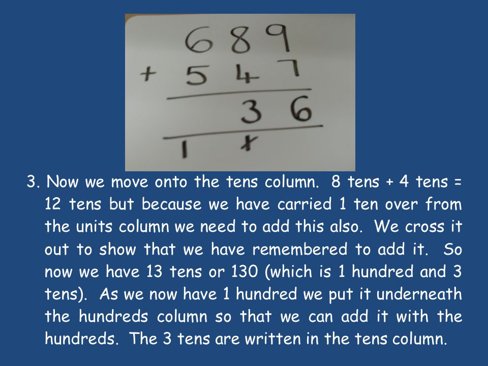 3.Now we move onto the tens column.
