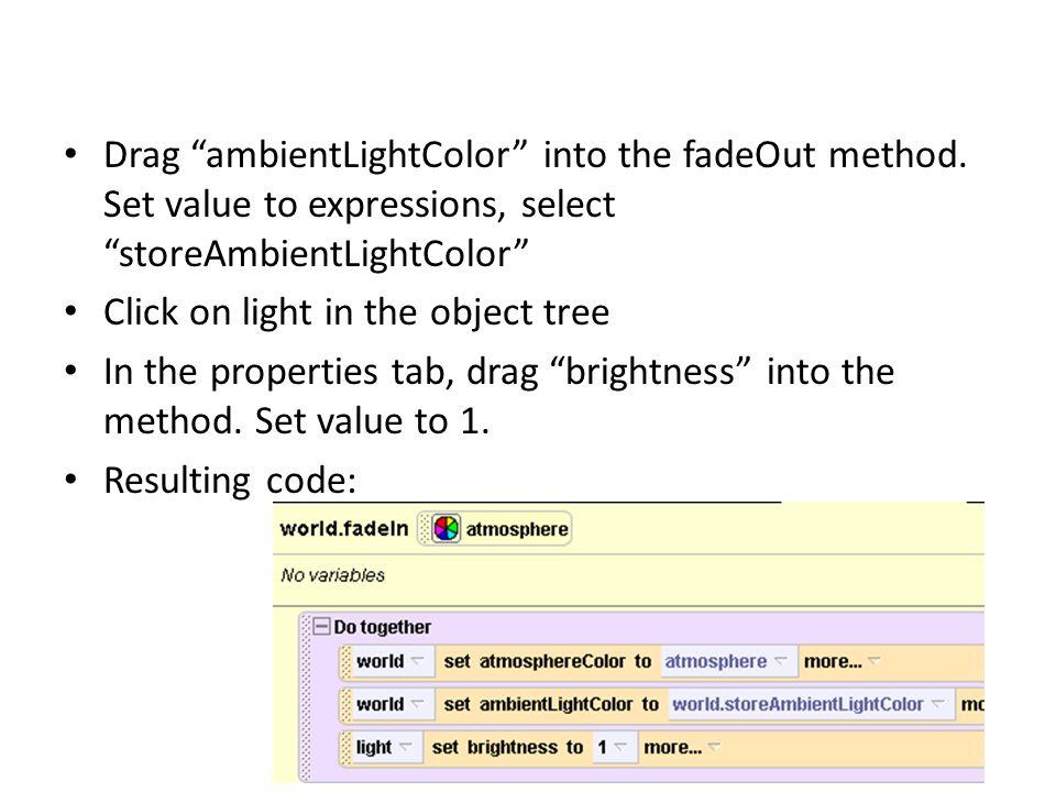Drag ambientLightColor into the fadeOut method.