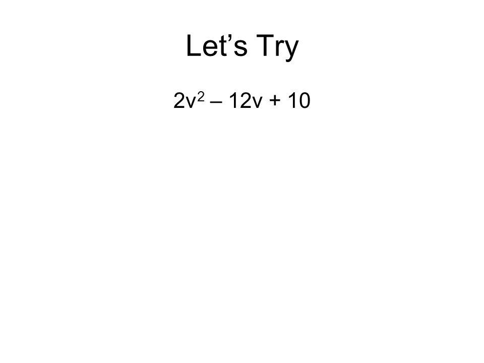 Let's Try 2v 2 – 12v + 10