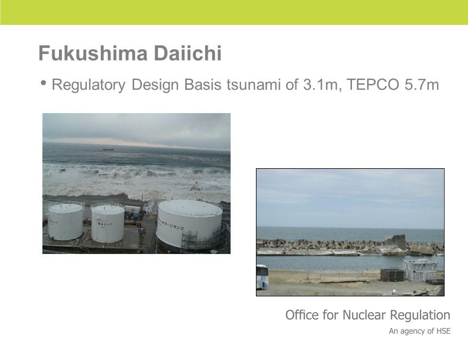 Fukushima Daiichi Regulatory Design Basis tsunami of 3.1m, TEPCO 5.7m