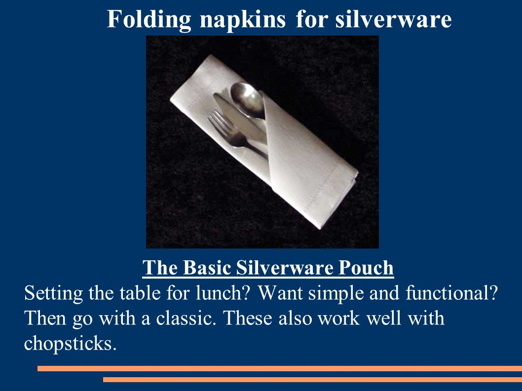 The Basic Silverware Pouch Setting the table for lunch.