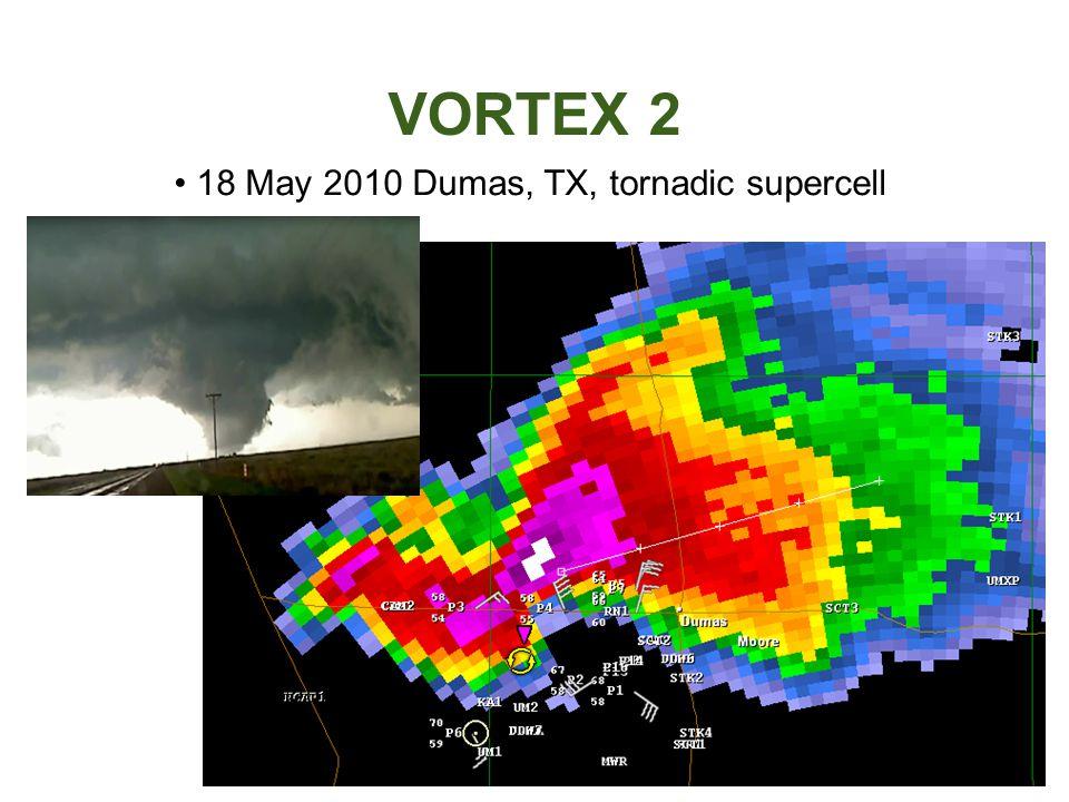 VORTEX 2 18 May 2010 Dumas, TX, tornadic supercell