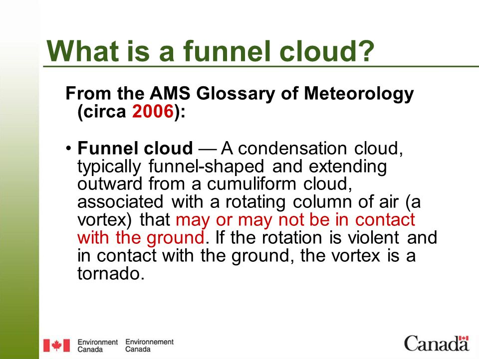 What is a funnel cloud.