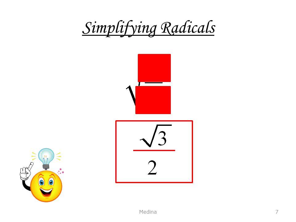 Simplifying Radicals Medina7
