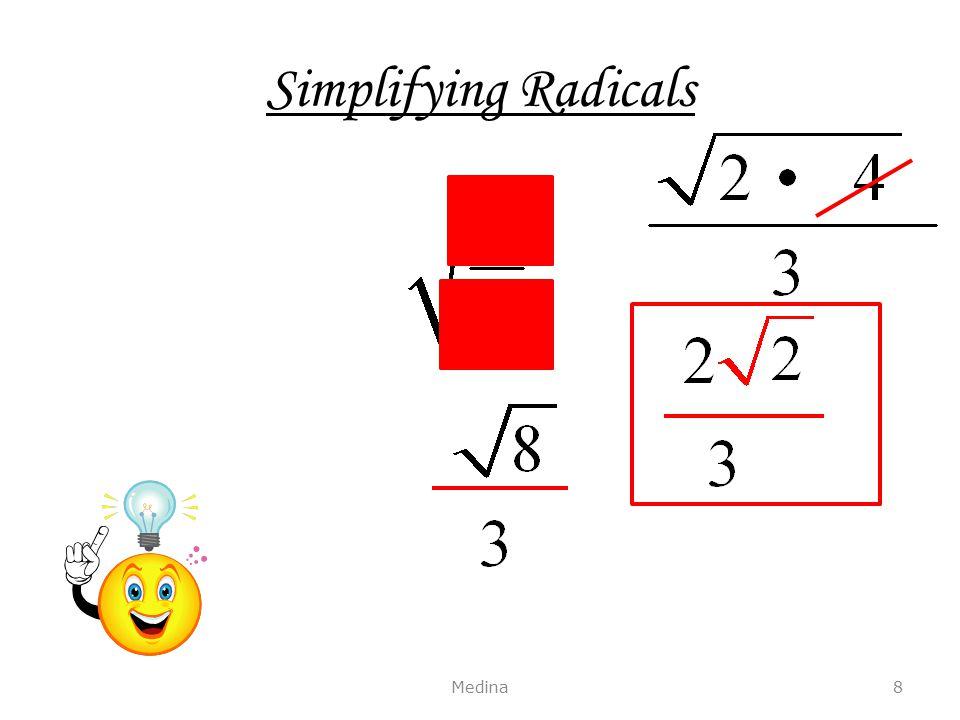Simplifying Radicals Medina8