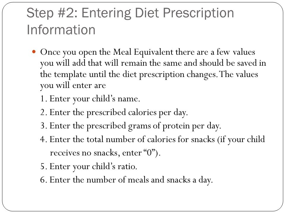 Step #2: Entering Diet Prescription Information Once you open the Meal Equivalent there are a few values you will add that will remain the same and sh