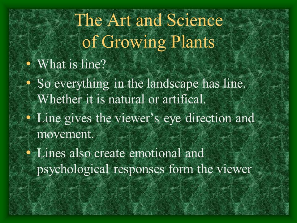 The Art and Science of Growing Plants Line Cont..
