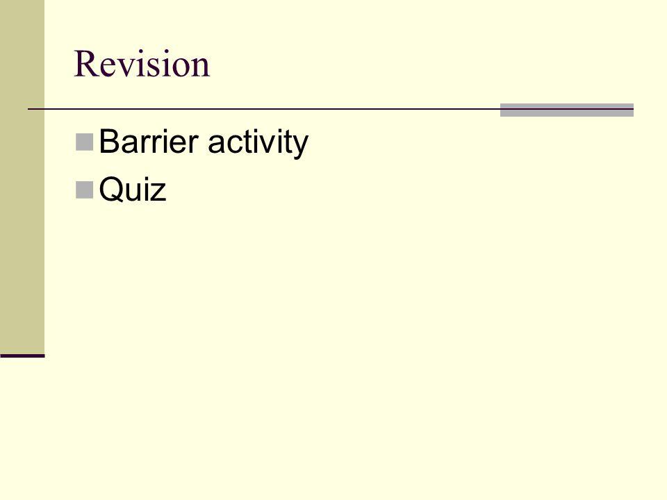 Revision Barrier activity Quiz