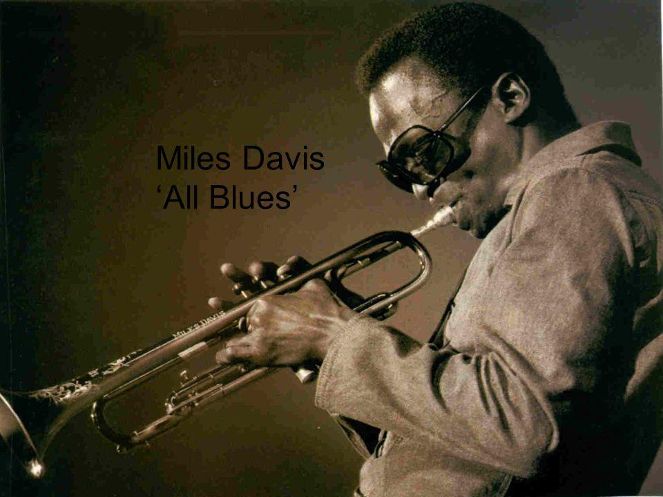 Miles Davis-All Blues Miles Davis 'All Blues'