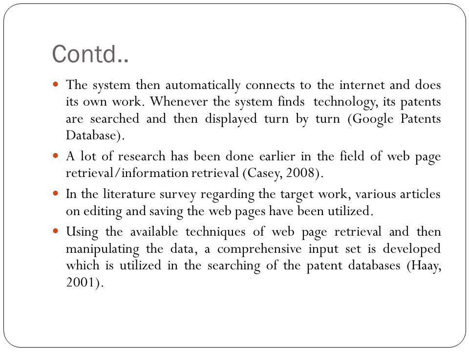Contd.. The system then automatically connects to the internet and does its own work.