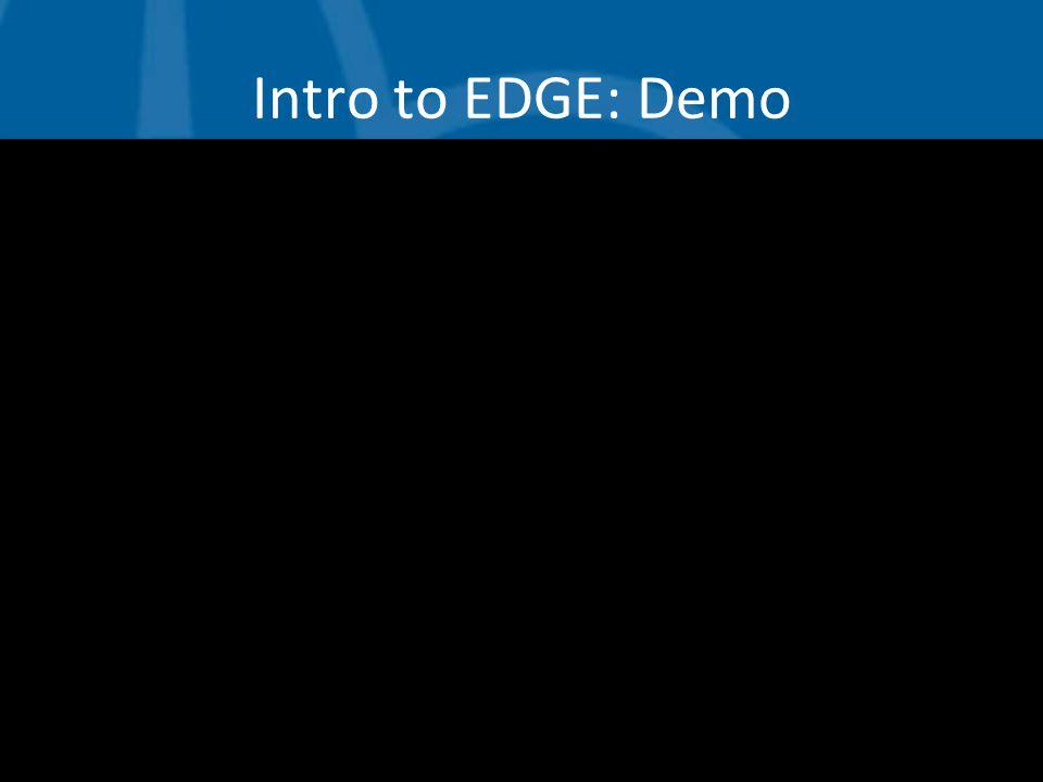 Intro to EDGE: Demo
