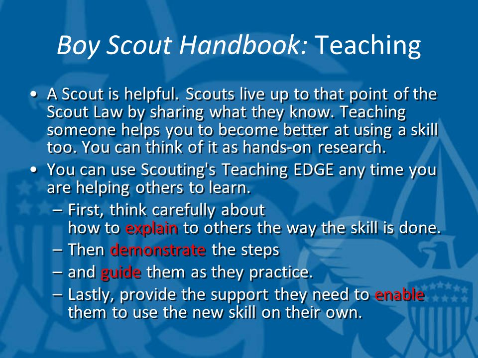Boy Scout Handbook: Teaching That ' s what happened when you learned to tie the square knot as you were joining your troop.