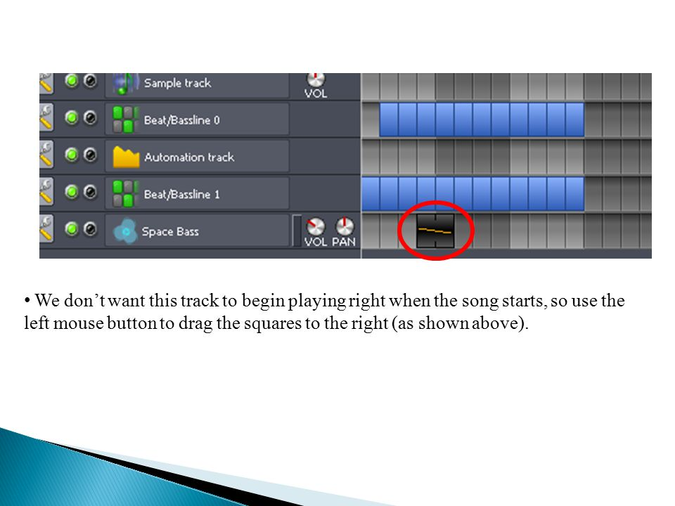 We don't want this track to begin playing right when the song starts, so use the left mouse button to drag the squares to the right (as shown above).