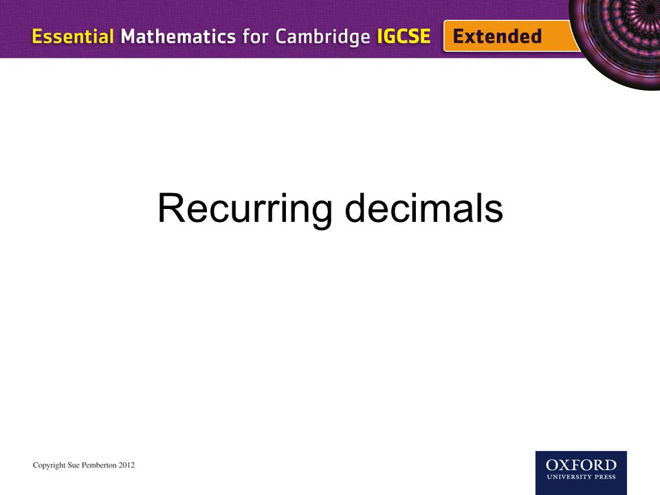 Recurring decimals