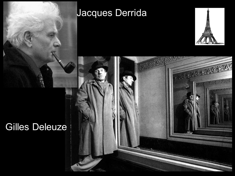 Jacques Derrida Gilles Deleuze