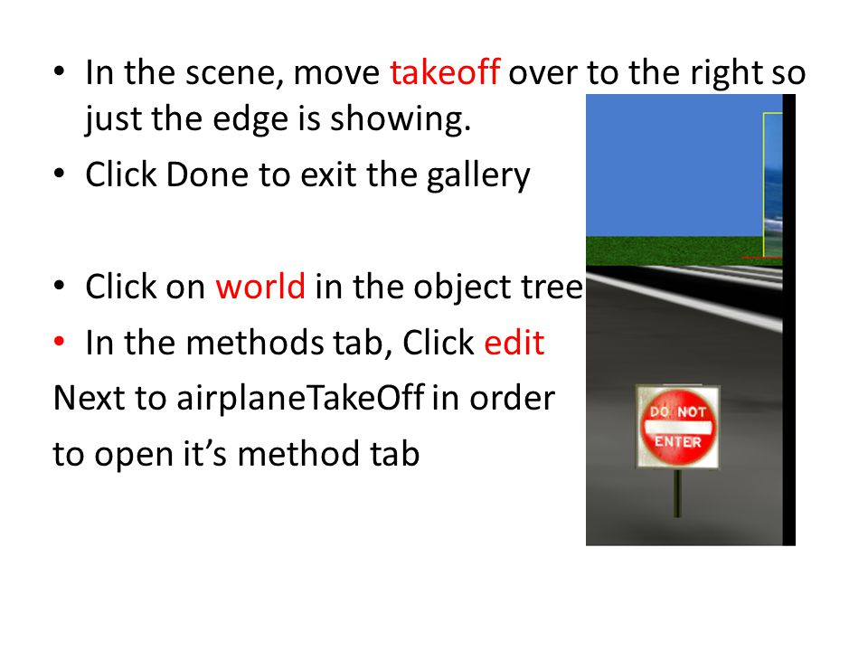 In the scene, move takeoff over to the right so just the edge is showing.