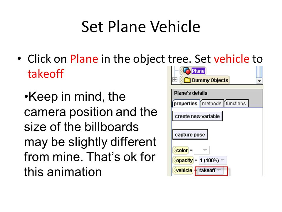 Set Plane Vehicle Click on Plane in the object tree.