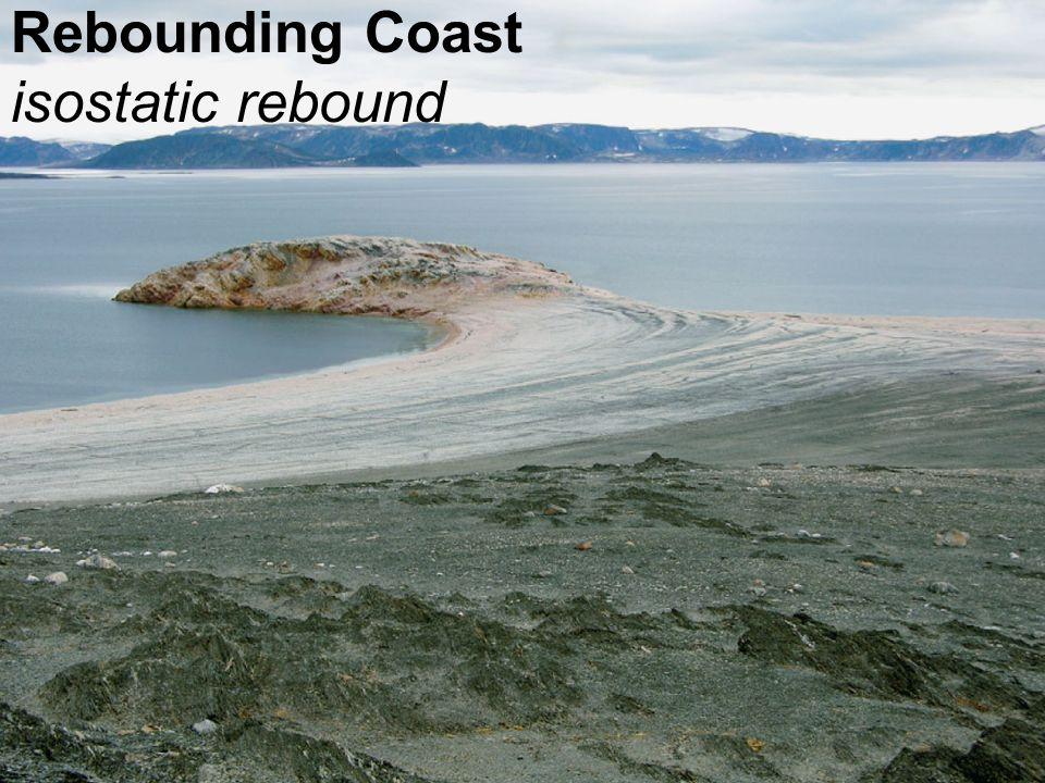 Rebounding Coast isostatic rebound