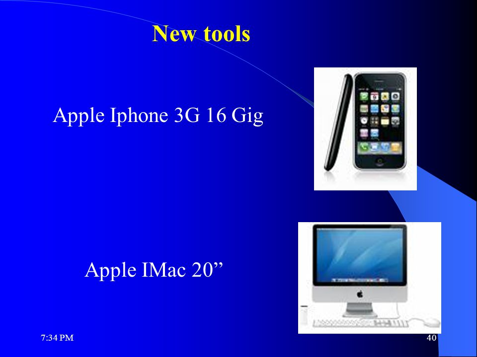 Apple Iphone 3G 16 Gig Apple IMac 20 New tools 7:36 PM40
