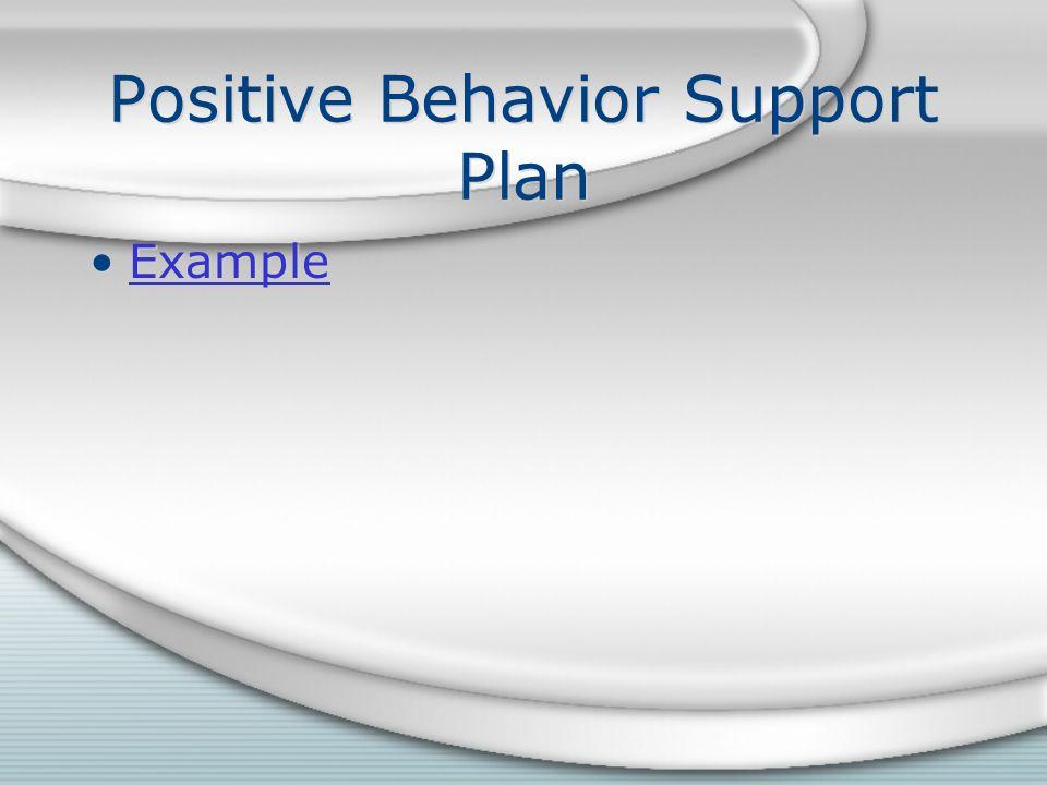 Positive Behavior Support Plan Example