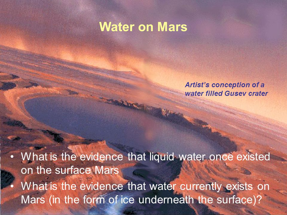 PTYS/ASTR 206Mars (cont.) 3/27/07 What is the evidence that liquid water once existed on the surface Mars What is the evidence that water currently exists on Mars (in the form of ice underneath the surface).