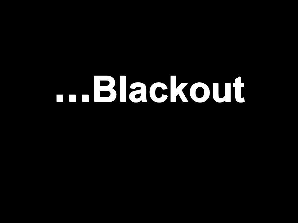 … Blackout