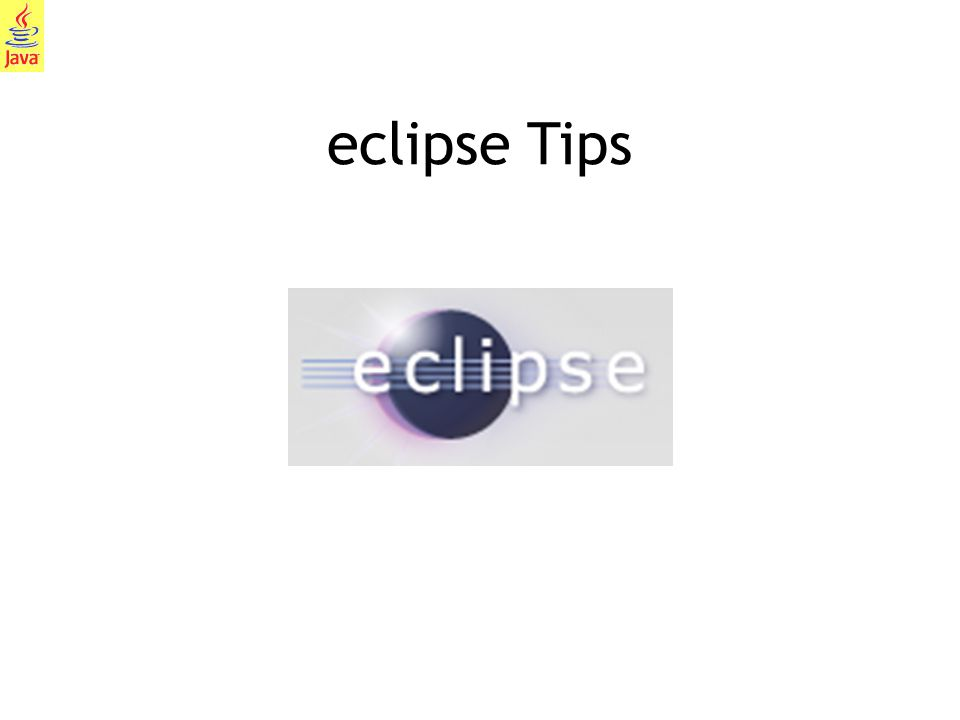 1 eclipse Tips
