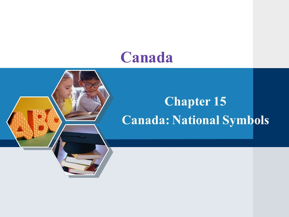 Canada Chapter 15 Canada: National Symbols