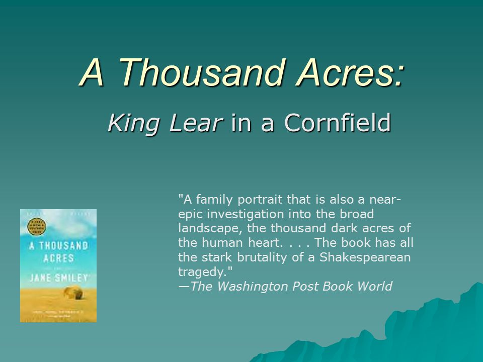 A Thousand Acres: King Lear in a Cornfield