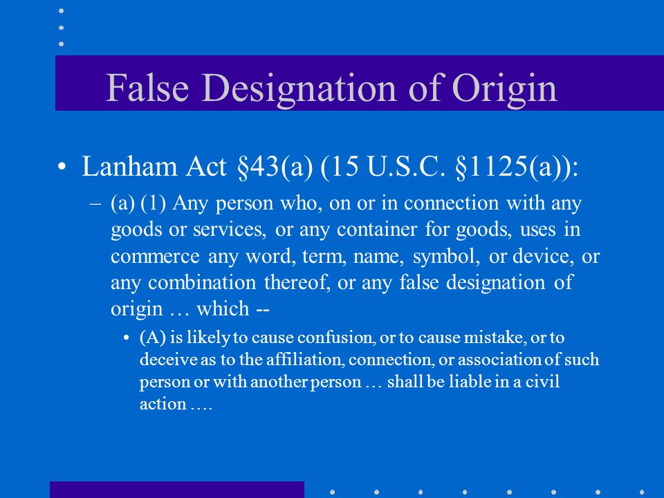 False Designation of Origin Lanham Act §43(a) (15 U.S.C.
