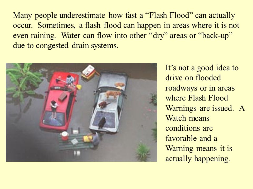 People may think that the size of a vehicle will protect them in high water.