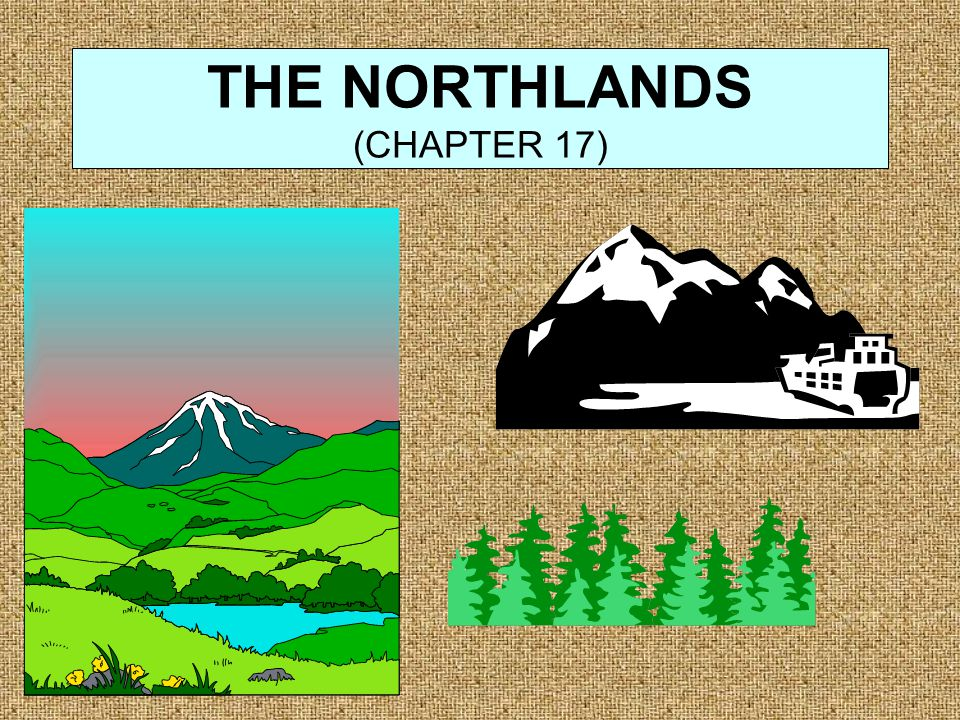 THE NORTHLANDS (CHAPTER 17)