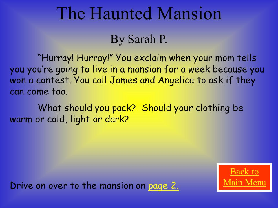 The Haunted Mansion By Sarah P. Hurray.