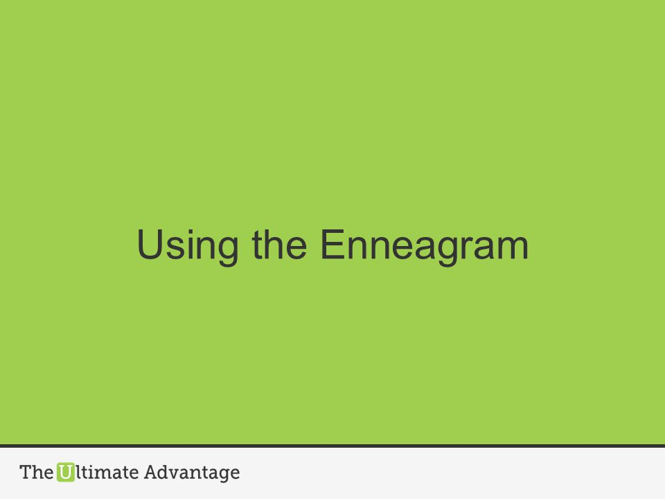 Using the Enneagram