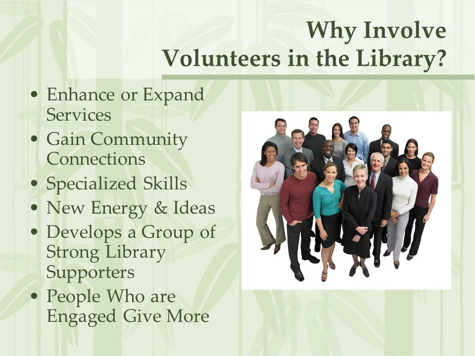Why Involve Volunteers in the Library.