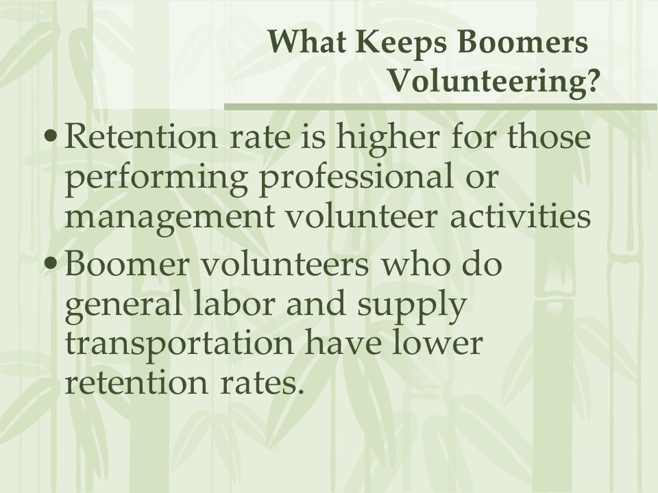 What Keeps Boomers Volunteering.