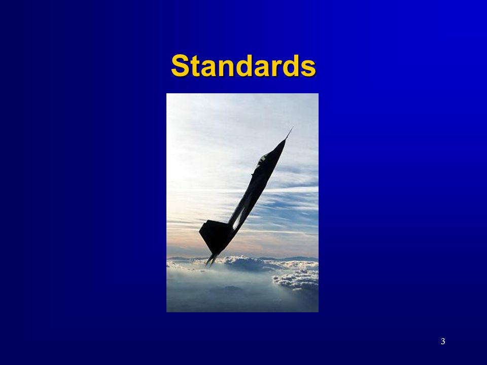 3 Standards