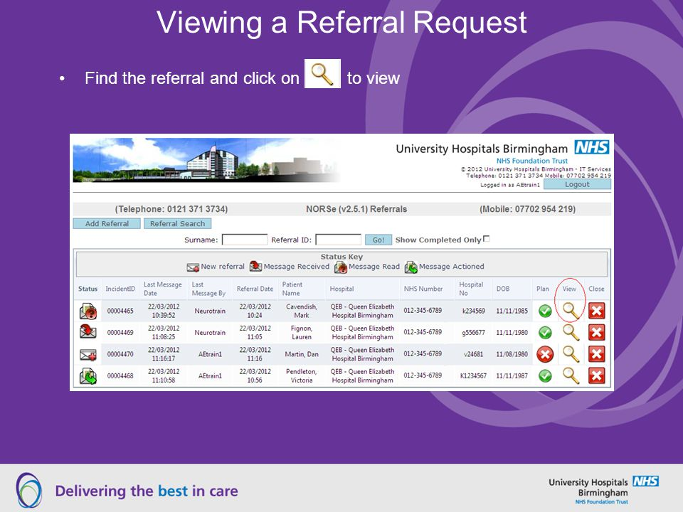 Viewing a Referral Request Find the referral and click on to view