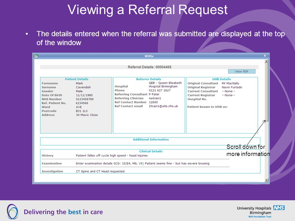 Viewing a Referral Request The details entered when the referral was submitted are displayed at the top of the window Scroll down for more information