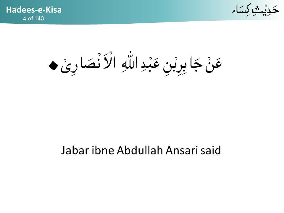 Hadees-e-Kisa of 143 Jabar ibne Abdullah Ansari said 4
