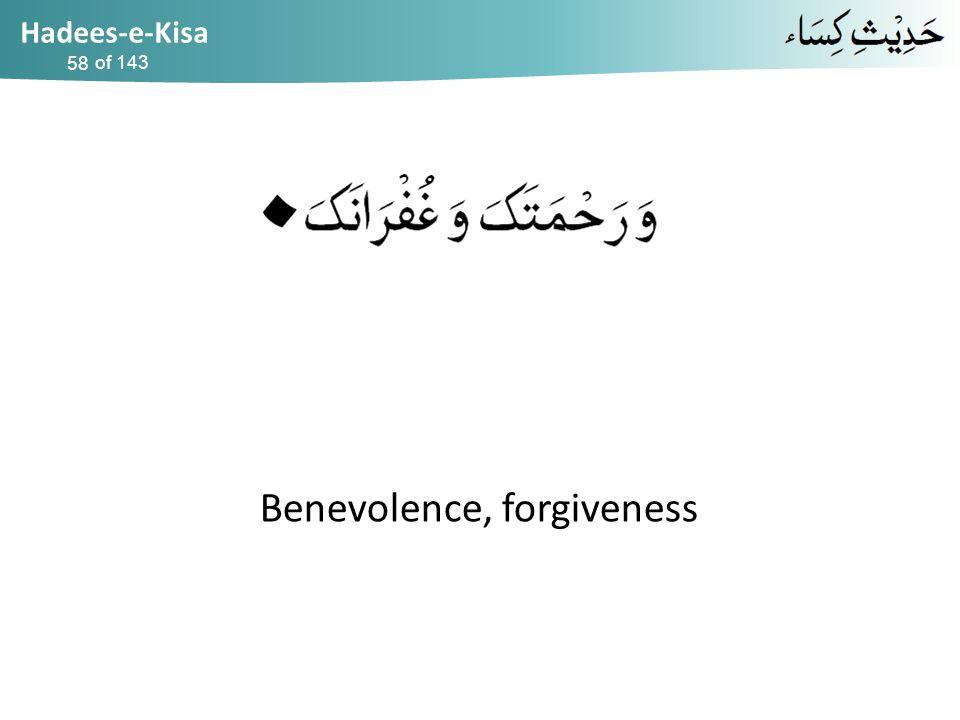Hadees-e-Kisa of 143 Benevolence, forgiveness 58