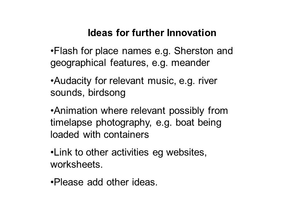 Ideas for further Innovation Flash for place names e.g.